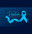 prostate cancer awareness calligraphy poster vector image