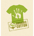 organic cotton creative concept on grunge rust vector image vector image