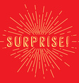 surprise text sunrays retro theme vector image vector image