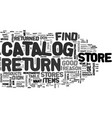 what you can expect from catalog return stores vector image vector image