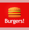 wonderful logotype of big tasty burger isolated vector image vector image