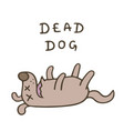 cute dog was poisoned and died vector image