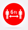 maintain distance 6 feet sign vector image vector image