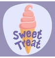 Poster Sweet Treat with ice cream vector image vector image