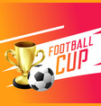soccer football winning trophy cup background vector image vector image