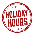 holiday hours sign or stamp vector image vector image