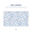 hotel services concept with thin line icons vector image vector image