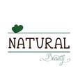 natural quality handwritten logotype vector image