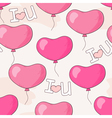 Seamless pattern with pink heart balloons and lett vector image