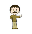 comic cartoon man with mustache pointing vector image vector image