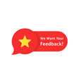 speech bubble rate like we want your feedback vector image
