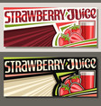 banners for strawberry juice vector image vector image