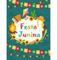 festa junina greeting card invitation poster vector image vector image