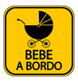 Baby on board sign in Spanish vector image