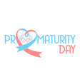 banner on prematurity day vector image vector image