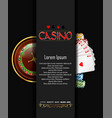 casino banner with roulette wheel chips and cards vector image