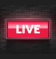 live light broadcast sign tv radio studio live vector image vector image
