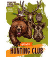 sketch poster of hunting club wild animals vector image vector image