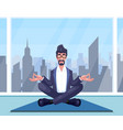 businessman practices yoga vector image
