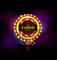 casino sign neon light outdoor vector image