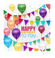 colorful balloons happy birthday on white backgrou vector image vector image