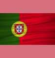 portugal flag flag of portugal blowig in the vector image