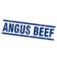 square grunge blue angus beef stamp vector image vector image