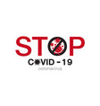 stop covid19-19 sign symbol on white background vector image