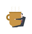 businessman in big coffee mug boss hug coffee vector image