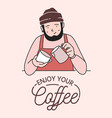 poster or card template with cute smiling barista vector image