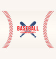 baseball background ball laces stitches vector image