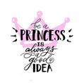 little princess is always vector image