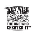muslim quote why wish upon star when you can pray vector image vector image