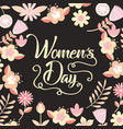 pink flowers and leaves decoration womens day card vector image