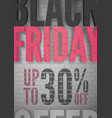 black friday sale announcement realistic vector image vector image