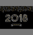 happy new year 2018 gold line art typography card vector image