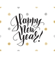 Happy new year card with brush lettering and vector image vector image