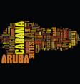 la cabana aruba text background word cloud concept