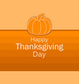 happy thanksgiving day greeting card template vector image