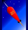 2015 rocket vector image vector image