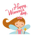 cute cartoon girl fairy card for womens day vector image vector image