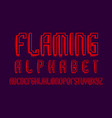 flaming alphabet red shades artistic font vector image