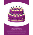 sweet bakery poster two-story cake covered by jam vector image