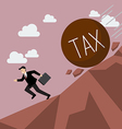 Businessman running away from heavy tax that is vector image vector image