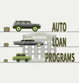 concept buying a car and car loan programs vector image vector image