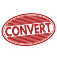 convert grunge rubber stamp vector image vector image