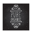 Pure organic - product label on chalkboard vector image vector image