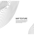 topographical terrain map with line contours vector image vector image