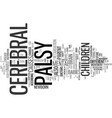 Your helpful guide to cerebral palsy text vector image