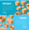 advertising template with packing boxes vector image vector image